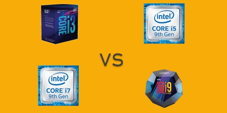 i3 vs i5 vs i7 vs i9: Which Intel processor is best for you?