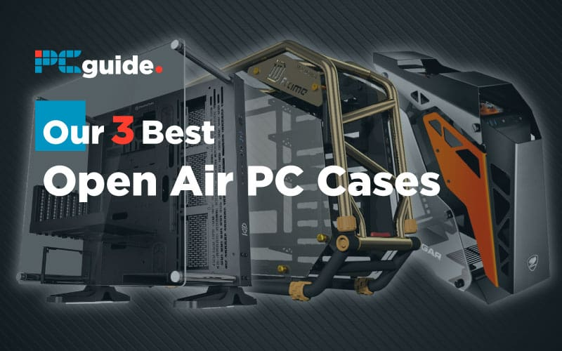 Our-3-Best-Open-Air-PC-Cases