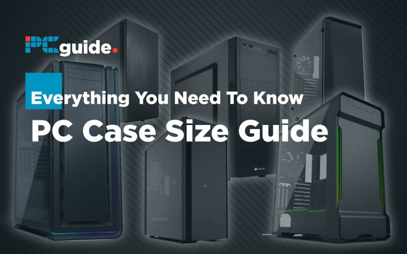 PC-Case-Size-Guide