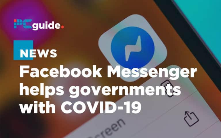 Facebook Messenger helps governments offer coronavirus advice