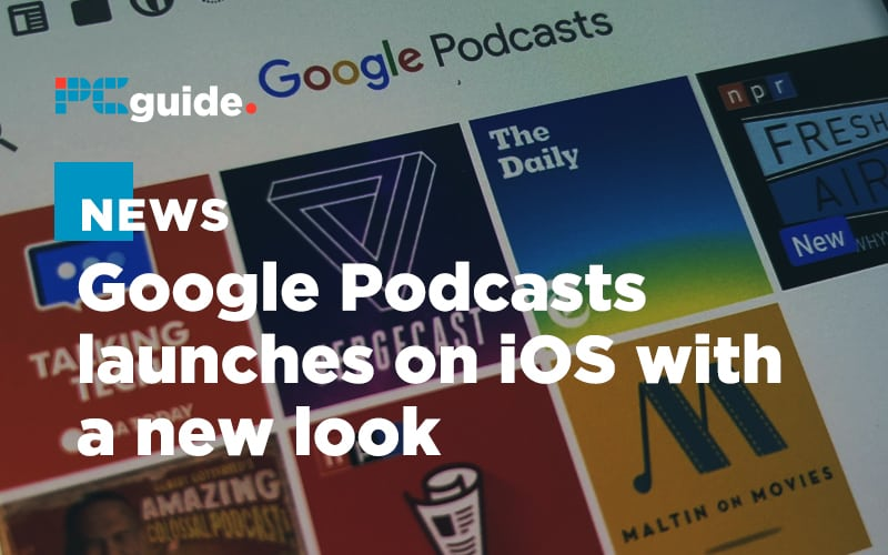 Google Podcasts is now available on iOS (and it looks fancy)