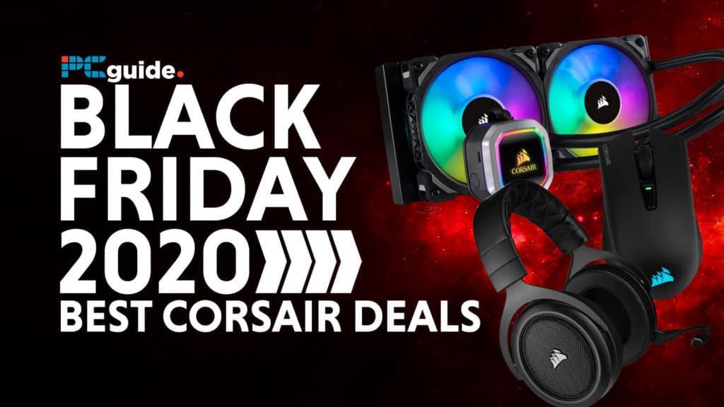 BF PCG Best Corsair Deals