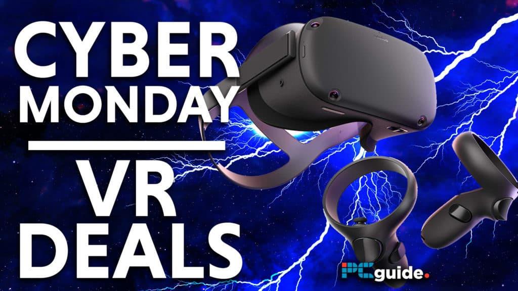 Cyber Monday VR Deals
