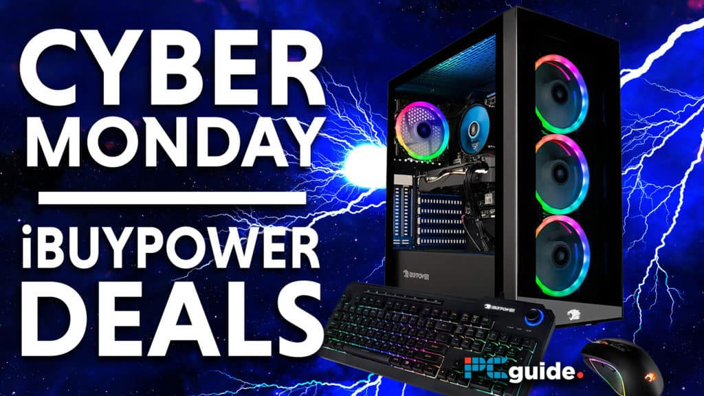 Cyber Monday iBuyPower Deals