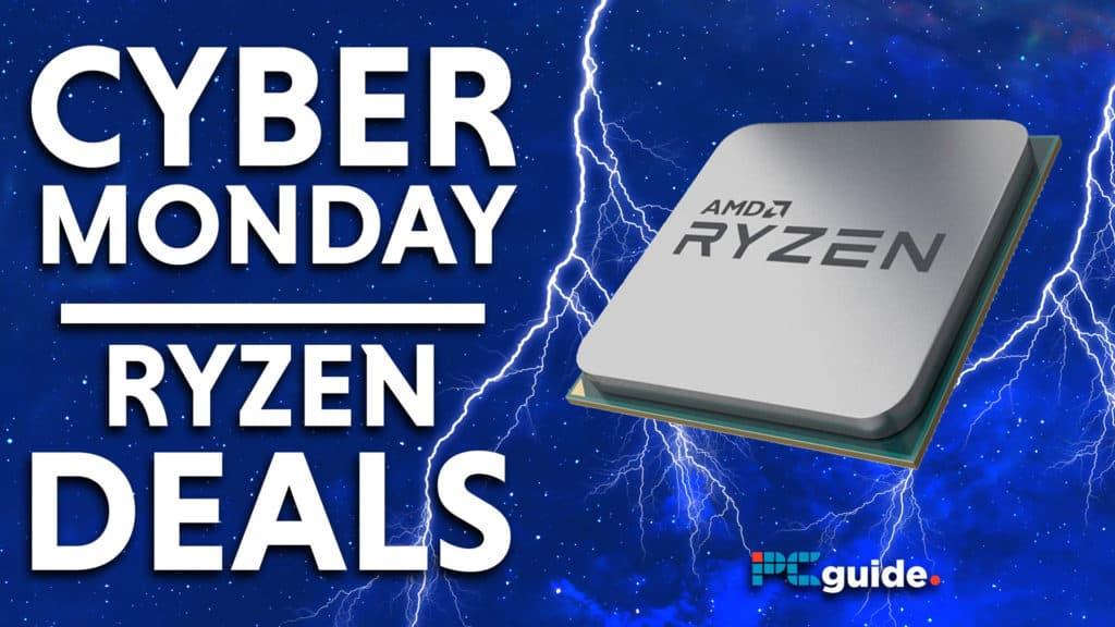 Cyber Monday ryzen Deals