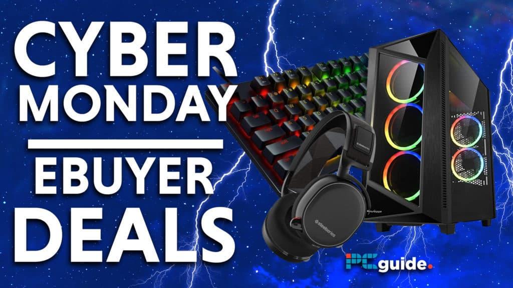 Cyber Monday ebuyer Deals