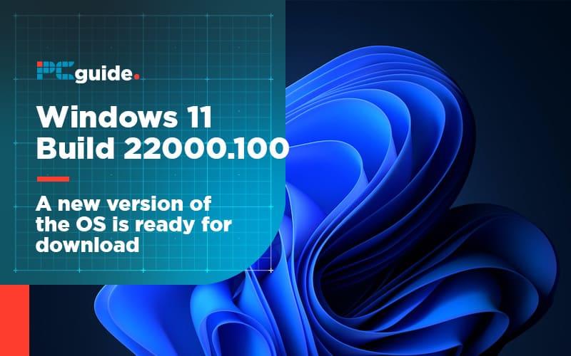 Windows 11 Build 22000.100