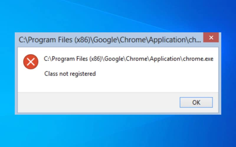 How To Fix 'Class Not Registered' Error On Windows 10