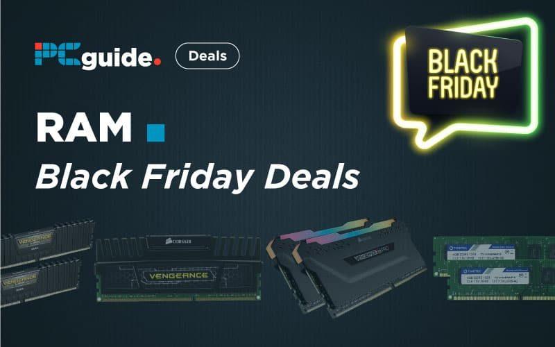Best Black Friday Ram Deals In 2020 Pcguide